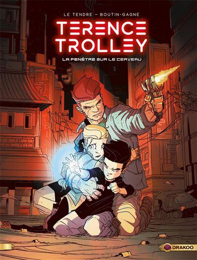 Terence Trolley - volume 01 - La Fenêtre sur le cerveau