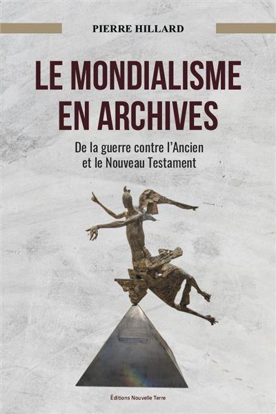 Le mondialisme en archives