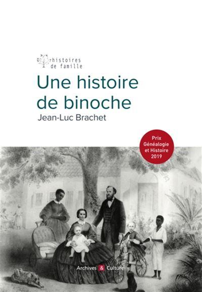 Histoire de binoche