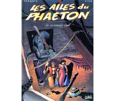 Les ailes du Phaéton - Le dernier titan