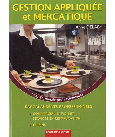 Gestion appliquée et mercatique 1ère et Term pro cuisine