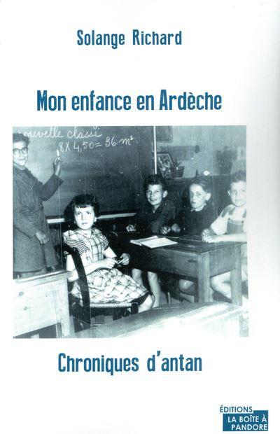 Mon enfance en Ardèche. Chroniques d'antan