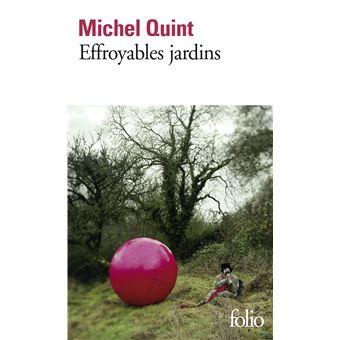 Effroyables jardins poche michel quint livre tous les - Effroyables jardins resume du livre ...