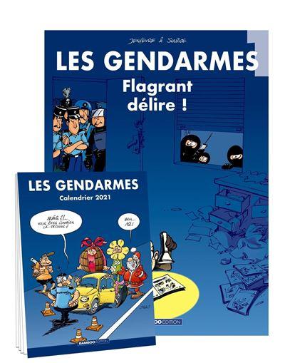 Les gendarmes Avec calendrier 2021 offert Tome 1   Dernier livre