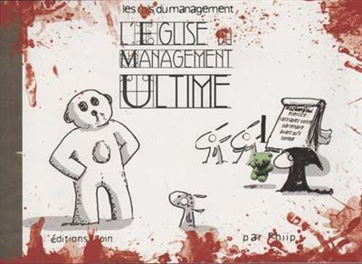 L'église du management ultime