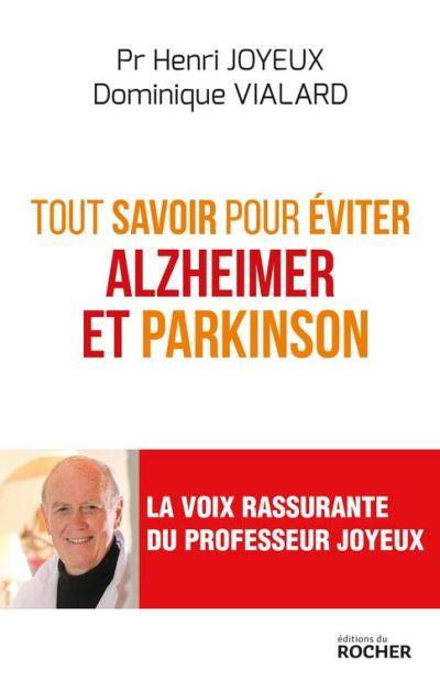 Tout savoir pour éviter Alzheimer et Parkinson - 9782268082554 - 13,99 €