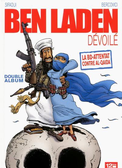 Ben Laden Dévoilé - Ahmadinejad atomisé