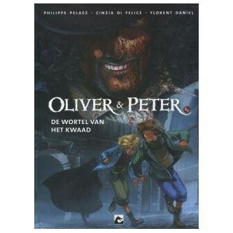 Oliver & Peter 1 – De wortel van het kwaad
