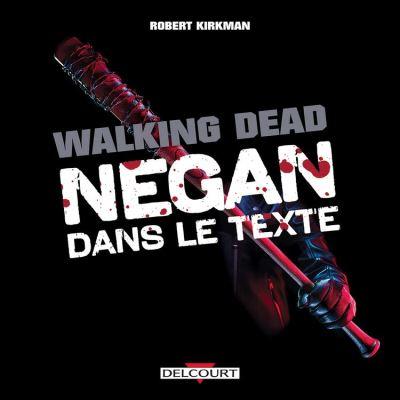 Walking Dead - Negan dans le texte - 9782413027300 - 8,99 €