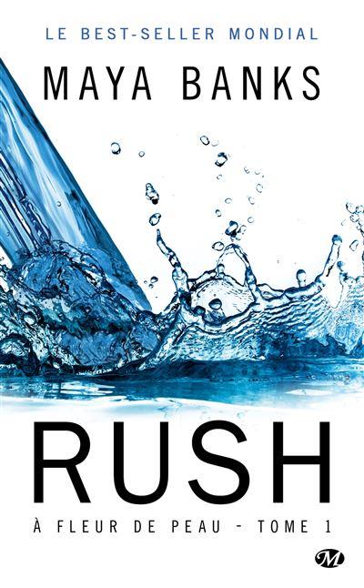 À Fleur de peau, T1 : Rush