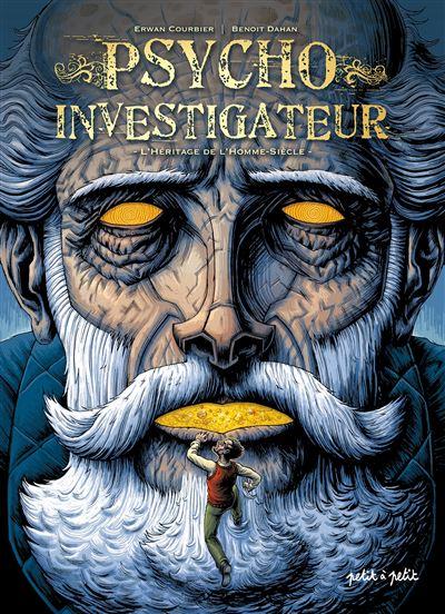 Psycho-investigateur,l'heritage de l'homme-siecle