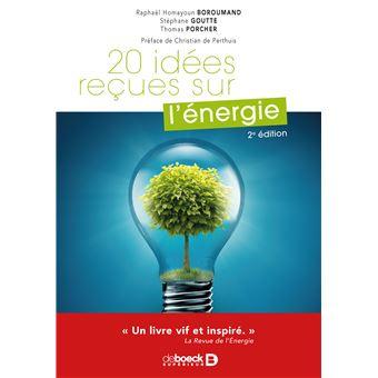 30 idées reçues sur l'énergie