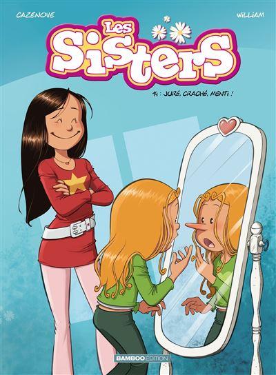 Les Sisters - Juré, craché, menti !
