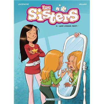Les Sisters Tome 14 Jure Crache Menti