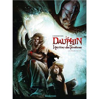 Le dauphinLe Dauphin, héritier des ténèbres