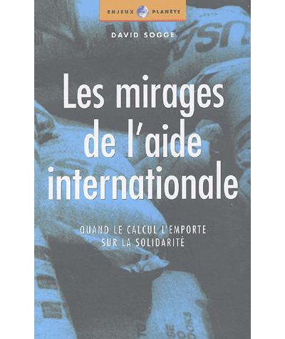 Mirages de l'aide internationale