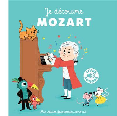 Je découvre Mozart