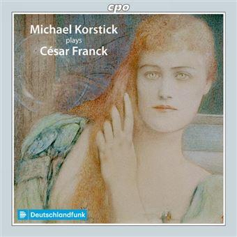 Michael Korstick joue César Franck Œuvres pour piano