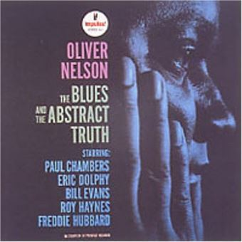Blues and the abstract truth - Pochette cartonnée