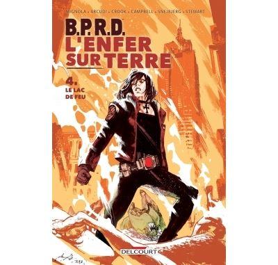B.P.R.D. - L'Enfer sur Terre T4 - Le Lac de feu