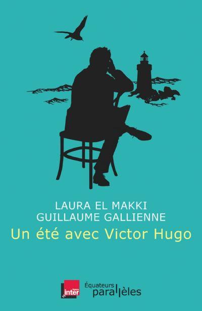 Un été avec Victor Hugo - 9782849904633 - 9,99 €