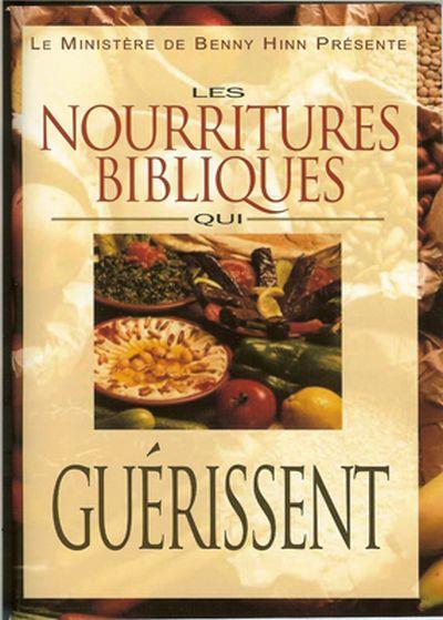Nourritures bibliques qui guérissent