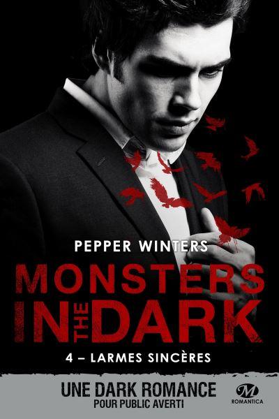Monsters in the Dark, T4 : Larmes sincères