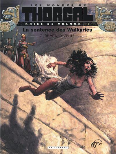 Les Mondes de Thorgal - Kriss de Valnor Tome 2 : La sentence des Walkyries
