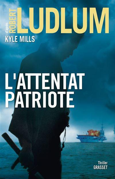 L'attentat patriote - Thriller - 9782246811008 - 14,99 €