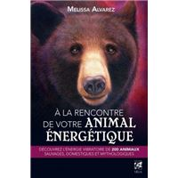 À la rencontre de votre animal énergétique