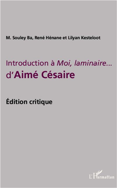 Introduction à Moi, laminaire... d'Aimé Césaire