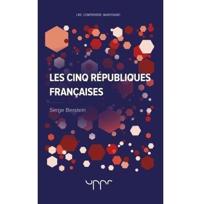Les cinq Républiques françaises