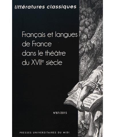 Francais et langues de france dans le theatredu xviie siecle