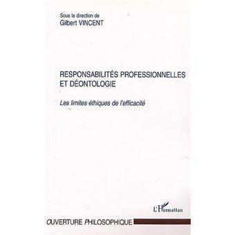 Responsabilités professionnelles et déontologie
