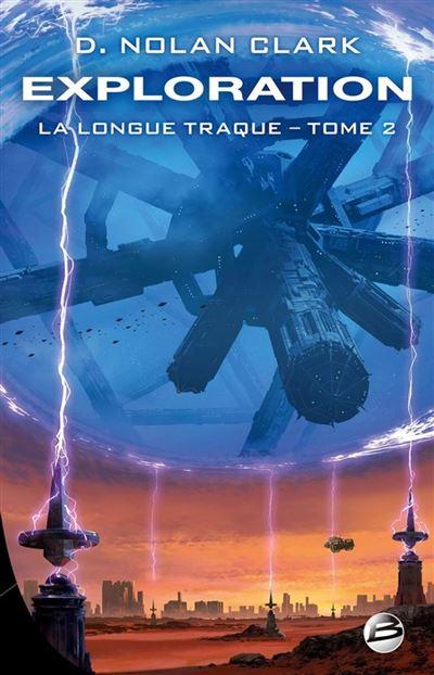 Exploration - La Longue Traque, T2 - 9791028104511 - 12,99 €
