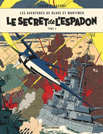 Blake & Mortimer - Tome 3 - Le Secret de l'Espadon