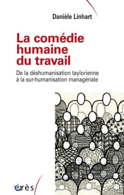 La comédie humaine du travail - 9782749246338 - 13,99 €