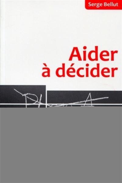 Aider à décider