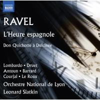 L'Heure espagnole/Don Quichotte a Dulcinee