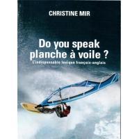Do you speak planche à voile ?