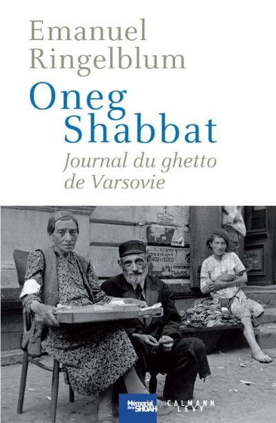 Oneg Shabbat - Journal du ghetto de Varsovie - 9782702158333 - 18,99 €