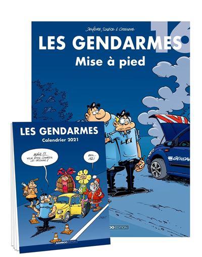 Les gendarmes Avec calendrier 2021 offert Tome 16   Dernier livre