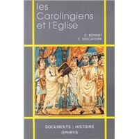 Les Carolingiens et l'Eglise