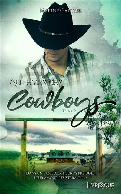 Au temps des Cowboys - 2