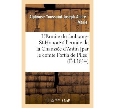 L'Ermite du faubourg-St-Honoré à l'ermite de la Chaussée d'Antin
