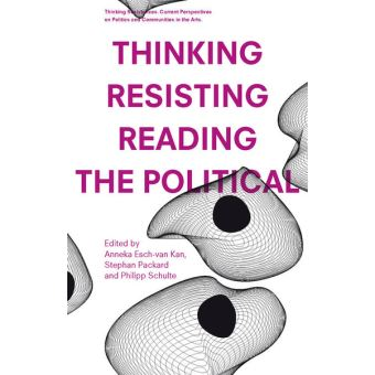 Thinking resisting reading the political