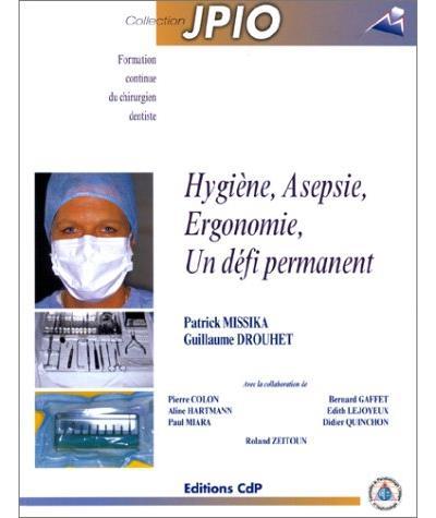 Hygiène, asepsie, ergonomie