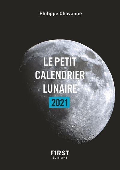 Petit livre   Calendrier lunaire 2021   broché   Philippe Chavanne