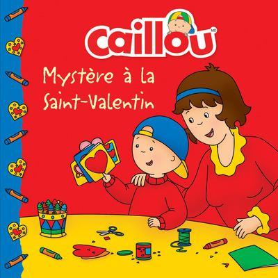 Caillou Mystère à la Saint-Valentin
