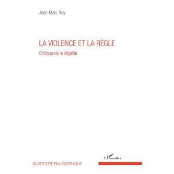 La violence et la regle